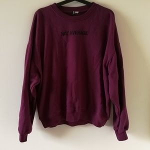 """not average"" purple sweatshirt"